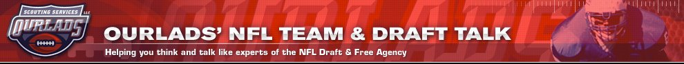 Ourlads NFL Team &amp; Draft Talk