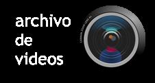 Archivo de Videos