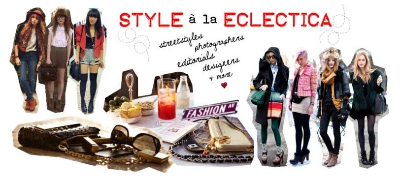 Style à la Ec•lec•tic•a