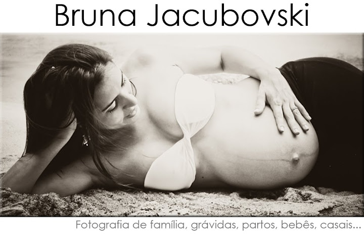 Fotógrafa Bruna Jacubovski