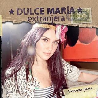 DESCARGAR CD DULCEEXTRANJERA DE DULCE MARIA 2010.