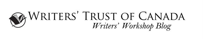 The Writers' Trust Workshop Blog