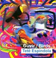 CD Tetê Espíndola, Ouvir Birds 1991