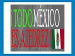 TODO MÉXICO ES AJEDREZ