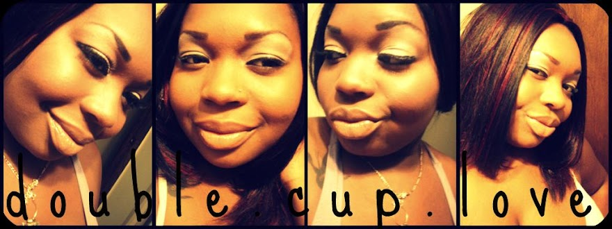 »double.cup.love;*«