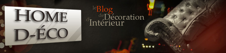 Home D-Éco :décoration d'intérieur,idée déco et étude pour l'aménagement intérieur.
