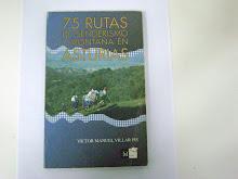 75 RUTAS DE SENDERISMO Y MONTAÑA EN ASTURIAS