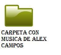 Carpeta con música de Alex Campos