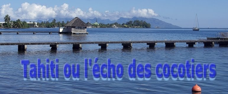 Tahiti ou l'écho des cocotiers