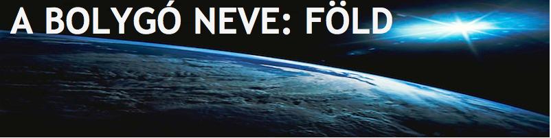 A bolygó neve: Föld