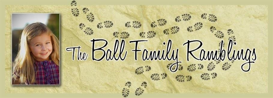 Ball Family Ramblings