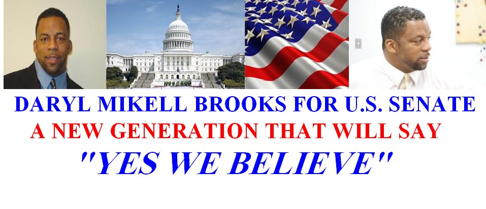 Daryl Mikell Brooks For U.S. Senate 2008