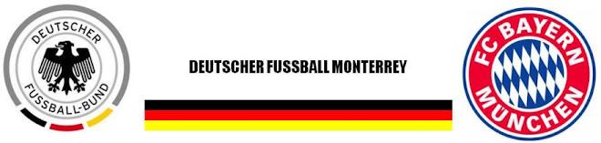 Deutscher Fussball Monterrey