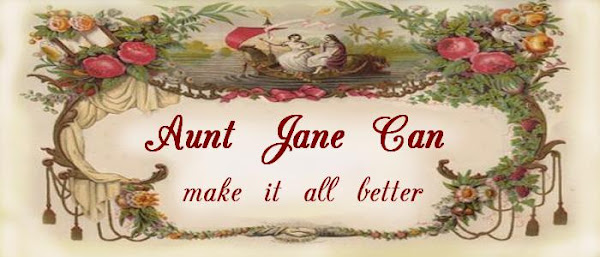 Aunt Jane Can make it all better.