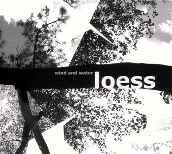 Loess - Wind And Water