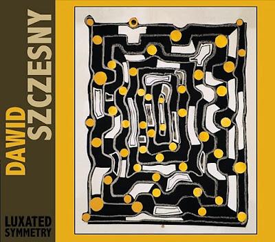 Dawid Szczesny - Luxated Symmetry