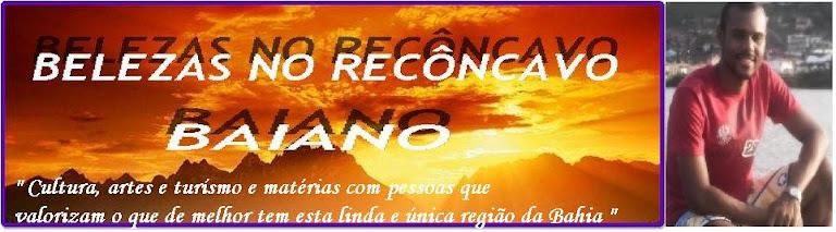 Belezas do Recôncavo da Bahia