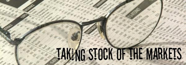 taking Stock of the Markets