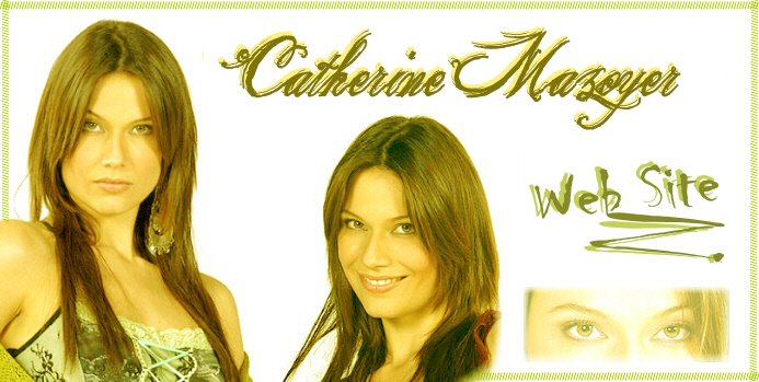 :: Catherine Mazoyer :: Web Site ::