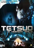 Baixar Tetsuo: O Homem Bala Download Grátis