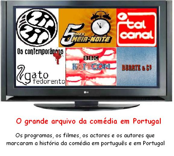 O grande arquivo da comédia em Portugal