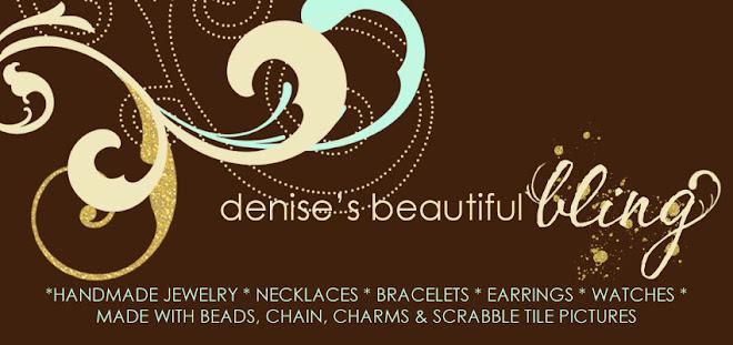 Denise's Beautiful Bling