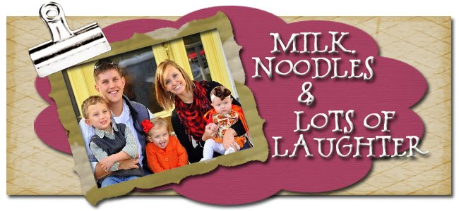 Milk, Noodles, and Lots of Laughter