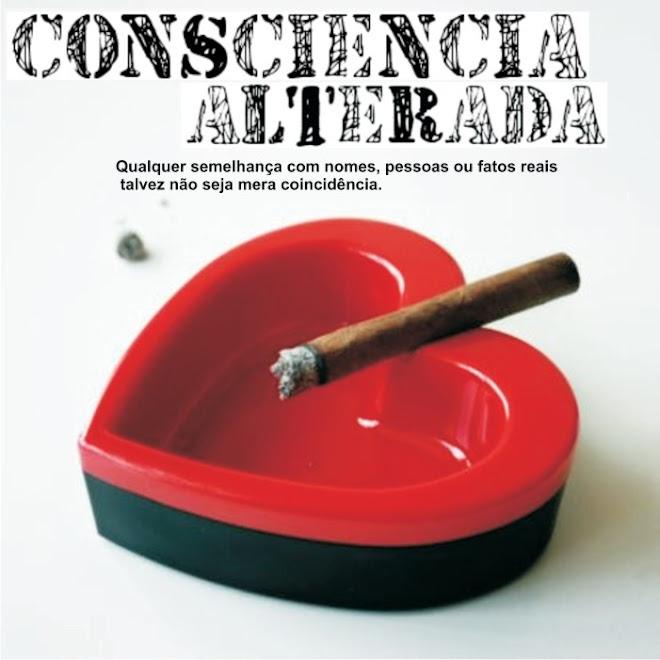 Consciência Alterada