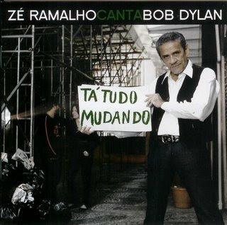 Zé Ramalho   Zé Ramalho Canta Bob Dylan   Tá Tudo Mudando