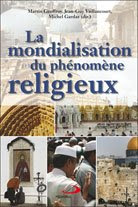 La mondialisation du phnomne religieux