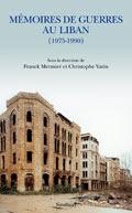 Mémoires de guerres au Liban (1975-1990)