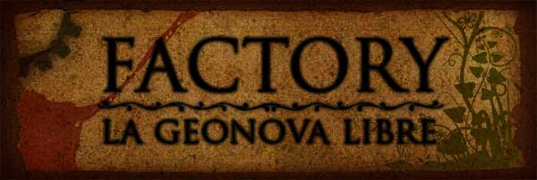 Factory, La Geonova Libre
