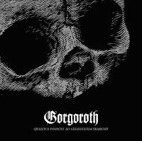 Gorgoroth, 'Quantos Possunt Ad Satanitatem Trahunt'