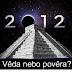 Rok 2012  - Věda nebo pověra? /online film/