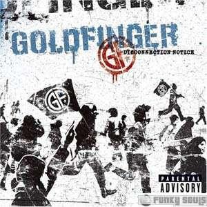Goldfinger-Disconnection_Notice2005.jpg