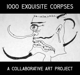 1000 Exquisite Corpses