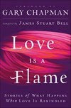 Love is a Flame - July 2010