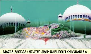 Hz Syed Shah Rafiuddin Khandari - Khandar