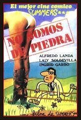 NO SOMOS DE PIEDRA