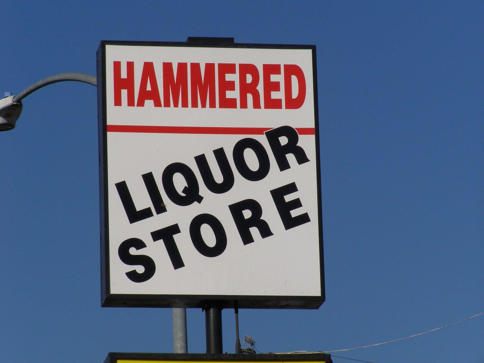 [hammered+liquor+]