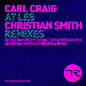 Carl Craig  ::  At Les Christian Smith Remixes