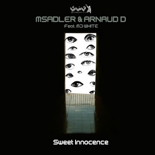 M Sadler And Arnaud D ft Mj White :: Sweet Innocence