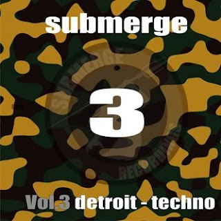 Submerge Vol. 3 :: Detroit Techno 2