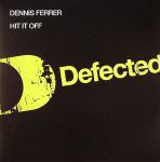 Dennis  Ferrer - Hit It Off