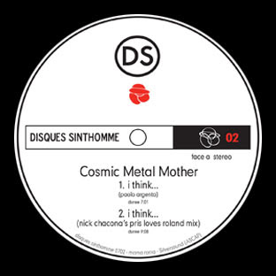 Cosmic Metal Mother - I Think