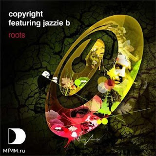 Copyright feat Jazzie B  -  Roots