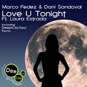 Marco Fedez And Dani Sandoval feat  Laura Estrada :: Love U Tonight