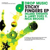 Inland Knights and Larry Fives feat. Nica Brooke Sticky Fingers EP