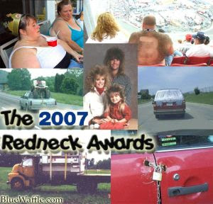 2007 Redneck Awards
