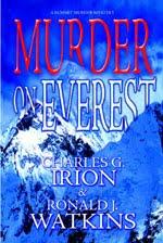 MURDER ON EVEREST by Charles G. Irion & Ronald J. Watkins